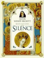 Sister Wendy's Meditations on Silence 0789401800 Book Cover