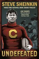 Undefeated: Jim Thorpe and the Carlisle Indian School Football Team 1250294479 Book Cover