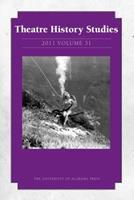 Theatre History Studies 2011, Vol. 31 0817356843 Book Cover