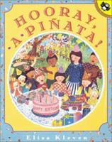 Hooray, a Pinata! (Picture Puffins) 014056764X Book Cover