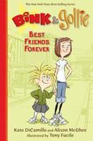 Bink & Gollie: Best Friends Forever 0763670928 Book Cover