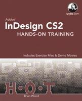 Adobe InDesign CS2 Hands-On Training 0321348729 Book Cover