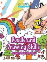 Doodle and Drawing Skills Activity Book for Kids 1683274091 Book Cover