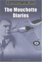 The Mouchotte Diaries 1841450243 Book Cover