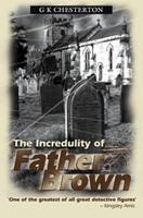 The Incredulity of Father Brown 0955519640 Book Cover