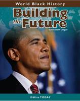 Building the Future: 1968 to Today 1432923889 Book Cover