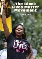 The Black Lives Matter Movement 1682822850 Book Cover