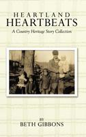 Heartland Heartbeats: A Country Heritage Story Collection 1456735721 Book Cover