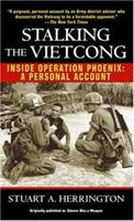 Stalking The Vietcong: Inside Operation Phoenix- A Personal Account 0345472519 Book Cover