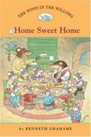 The Wind in the Willows #4: Home Sweet Home 1402732961 Book Cover