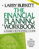 Financial Planning Workbook: A Family budgeting Guide (Christian Financial Concepts Series) 0802425453 Book Cover