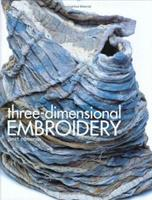 Three-Dimensional Embroidery 0713489650 Book Cover