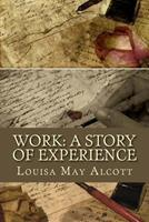 Work: A Story of Experience 014039091X Book Cover