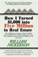 How I Turned $1,000 Into Five Million in Real Estate in My Spare Time 1607966743 Book Cover