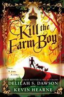 Kill the Farm Boy 1524797766 Book Cover