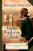 On the Trail of the Truth 1556611064 Book Cover