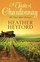 A Taste of Chardonnay 1601833636 Book Cover