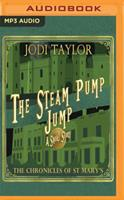The Steam-Pump Jump: A Chronicles of St Mary's Short Story 1721340572 Book Cover