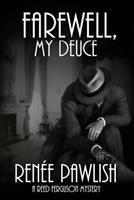 Farewell, My Deuce 149424666X Book Cover