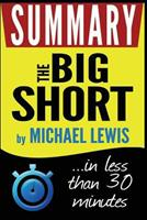 The Big Short: Inside the Doomsday Machine: Summary in Less Than 30 Minutes 1532943091 Book Cover