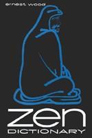 Zen Dictionary (Pelican S.) 0806530928 Book Cover