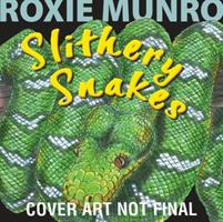 Slithery Snakes 1477816585 Book Cover
