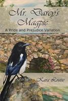 Mr. Darcy's Magpie 1726299449 Book Cover