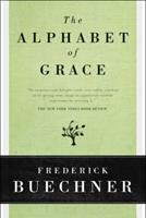 The Alphabet of Grace 0060611790 Book Cover