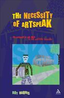 The Necessity of Artspeak: The Language of Arts in the Western Tradition 0826460682 Book Cover