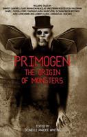 Primogen: The Origin of Monsters: Volume 1 1945263172 Book Cover