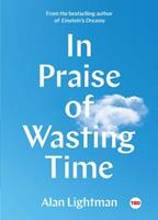 In Praise of Wasting Time 1501154362 Book Cover