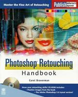 The Photoshop Retouching Handbook [With *] 1558285997 Book Cover