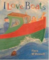 I Love Boats 156402539X Book Cover