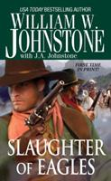Slaughter of Eagles 0786018704 Book Cover