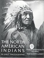 The North American Indians in Early Photographs 0060155493 Book Cover