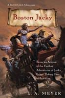Boston Jacky: Being an Account of the Further Adventures of Jacky Faber, Taking Care of Business 0544439147 Book Cover