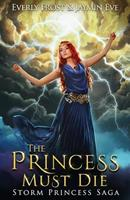 The Princess Must Die 1721899030 Book Cover