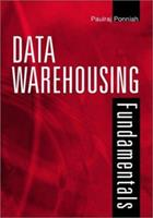 Data Warehousing Fundamentals: A Comprehensive Guide for IT Professionals 0471412546 Book Cover