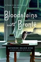 Bloodstains with Bronte 1250065488 Book Cover