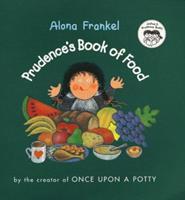 Prudence's Book of Food (Joshua & Prudence Books)