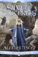 The Silver Sorceress 0998227641 Book Cover