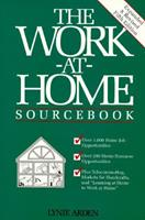 The work-at-home sourcebook (Work-At-Home Sourcebook)