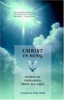 Christ in Song 1932474064 Book Cover