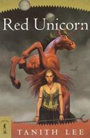 Red Unicorn 0765345684 Book Cover