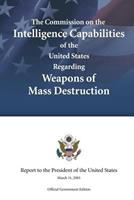 The Commission on the Intelligence Capabilities of the United States Regarding Weapons of Mass Destruction 148198974X Book Cover
