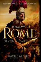 Total War Rome, Tome 1 : Détruire Carthage 1250054850 Book Cover