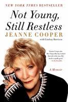 Not Young, Still Restless: A Memoir 0062117742 Book Cover