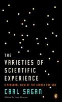 The Varieties of Scientific Experience: A Personal View of the Search for God 1594201072 Book Cover