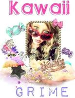 Kawaii Grime 1312219254 Book Cover