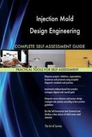 Injection Mold Design Engineering Complete Self-Assessment Guide 1973923130 Book Cover